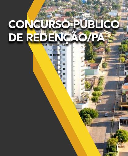CONCURSO PÚBLICO  DE REDENÇÃO/PA EDITAL Nº 001/2013